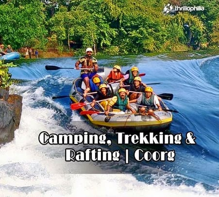 Camp, Trek And Raft In Coorg