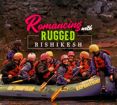 Rafting and Camping Adventure at Rishikesh- Flat 30% off