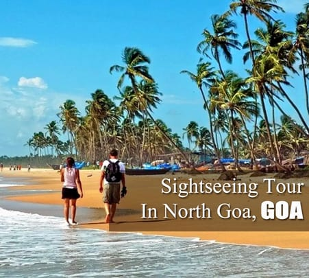 North Goa Sightseeing Full Day Tour