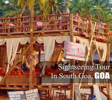 South Goa Sightseeing Full Day Tour