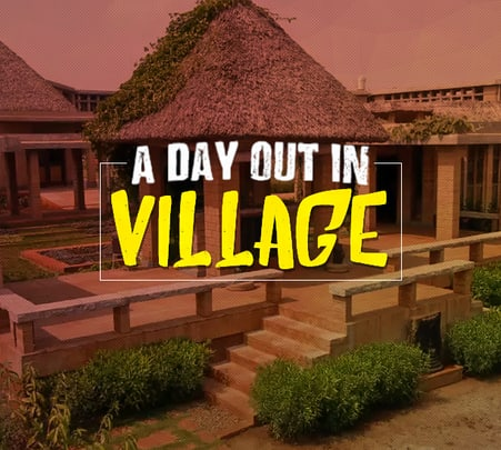 Day Out at Our Native Village in Bangalore