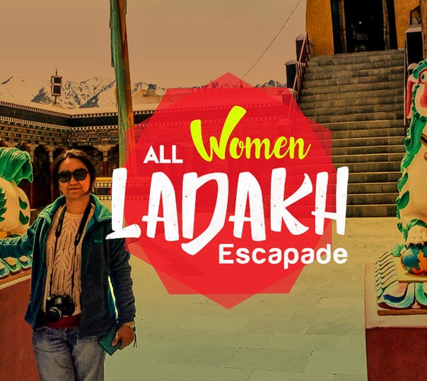 Women Only Sightseeing Group Tour of Ladakh