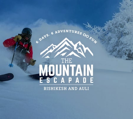Rishikesh Auli Package: 6 Days 6 Adventure, Awaits You