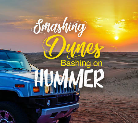 Hummer Desert Safari in Dubai - Flat 10% off