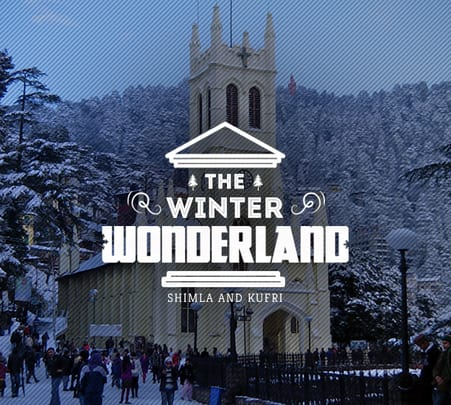 Shimla and Kufri Tour: the Winter Wonderland