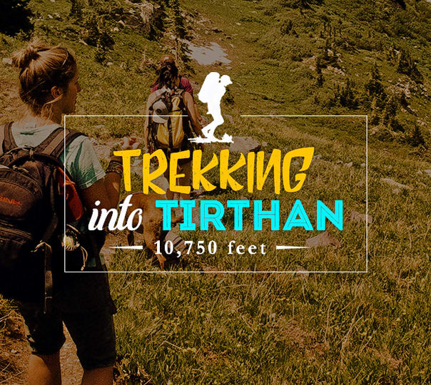 Trekking Expedition from Tirthan Valley to Bashleo Pass