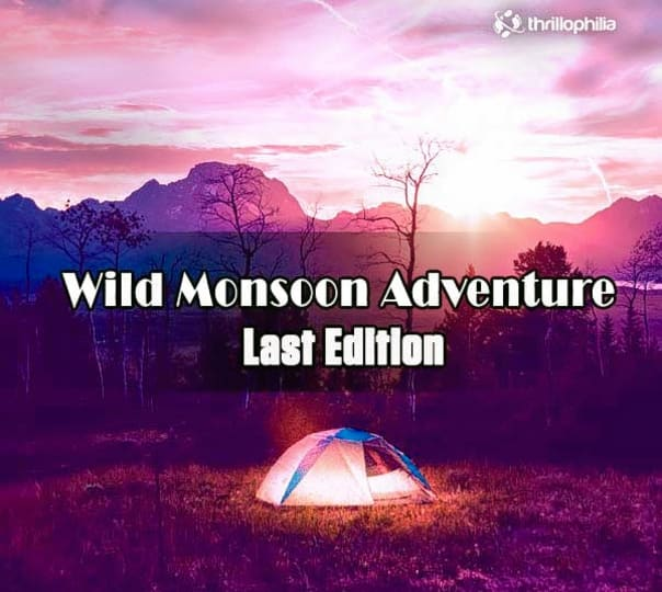 Wild Monsoon Adventure Series- Last Edition