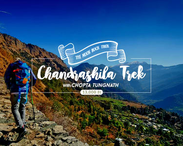 Chandrashila Trek with Chopta - Tungnath 2020