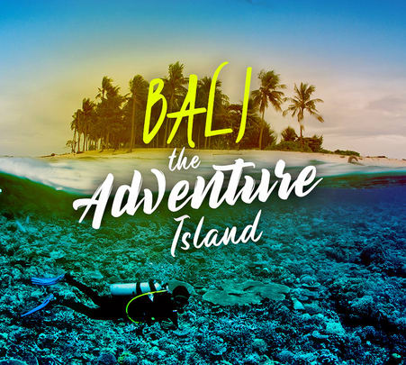 Bali: the Adventure Island